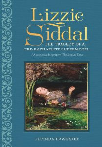 Book jacket: Lizzie Siddal, the Tragedy of a Pre-Raphaelite Supermodel, by Lucinda Hawksley