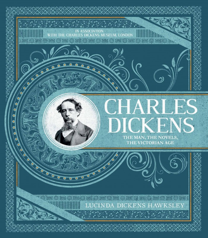 The book jacket for my new book Charles Dickens: The Man, The Novels, The Victorian Age.