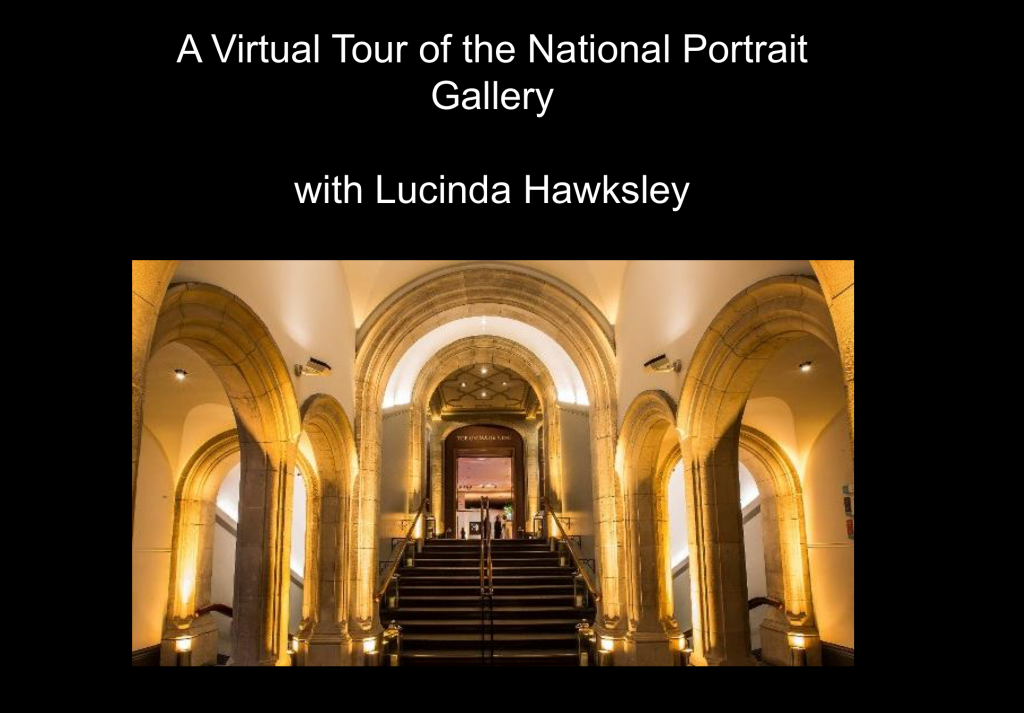 for my lecture: A Virtual Tour of the National Portrait Gallery in London.